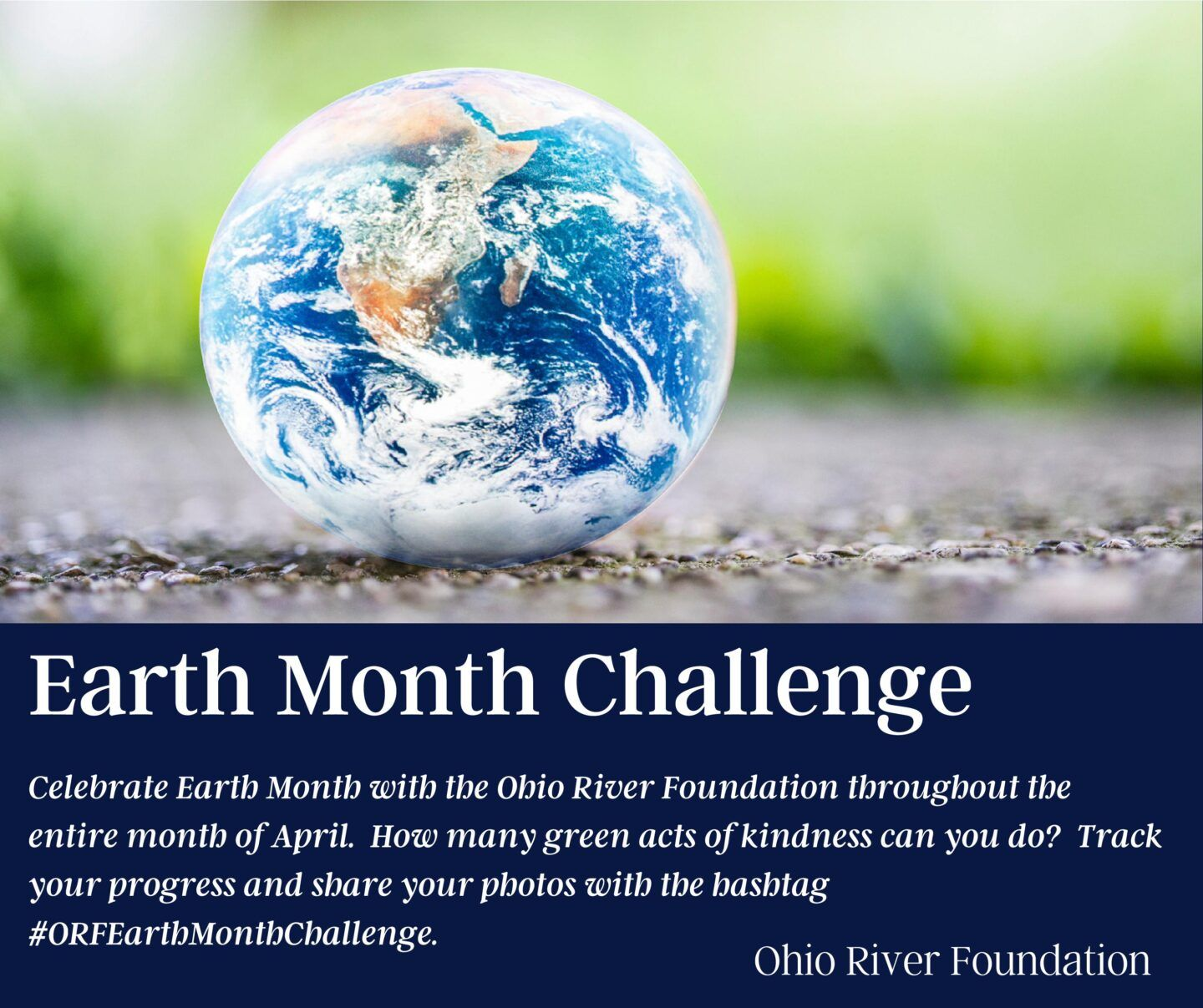 Ohio River Foundation launches Earth Month Challenge